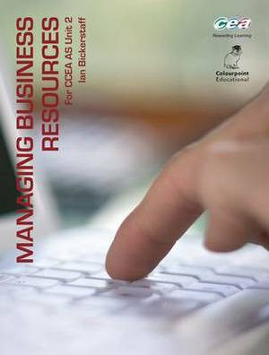 Managing Business Resources: For CCEA AS Unit 2