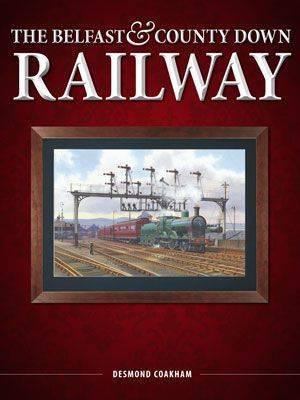 The Belfast & Co Down Railway