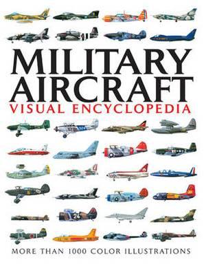 Military Aircraft Visual Encylopedia