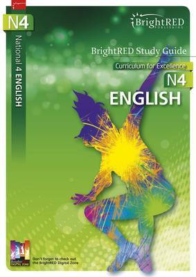 BrightRED Study Guide National 4 English: N4