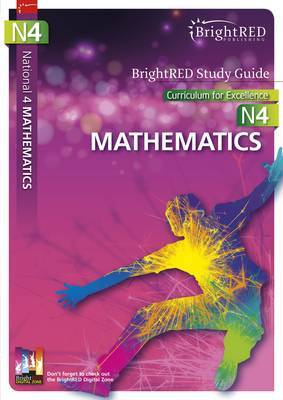 BrightRED Study Guide National 4 Mathematics: N4
