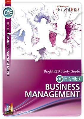 BrightRED Study Guide CfE Higher Business Management