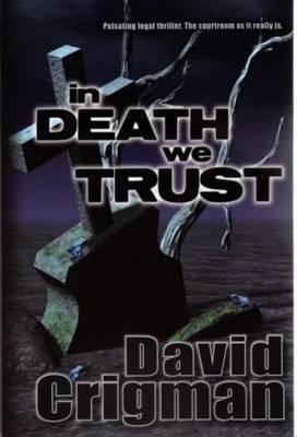 In Death We Trust