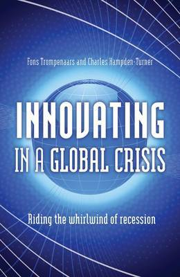 Innovating in a Global Crisis: Riding the Whirlwind of Recovery