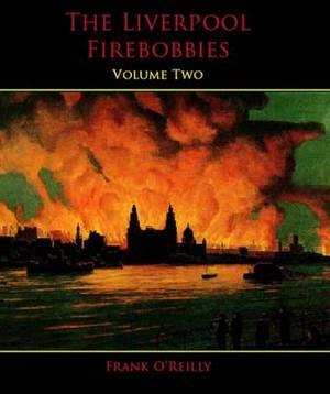 The Liverpool Firebobbies: v. 2