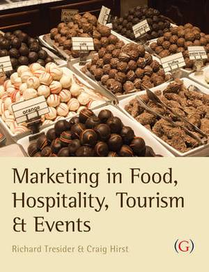 Marketing in Food, Hospitality, Tourism and Events: A Critical Approach