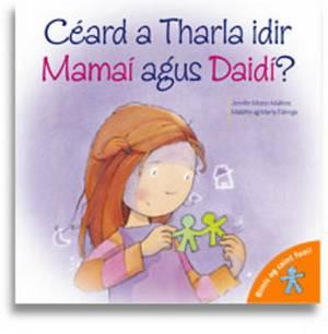 Ceard a Tharla Idir Mamai Agus Daidi