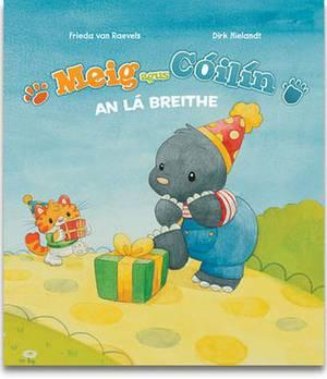 Meig agus Coilin: An La Breithe