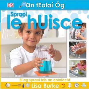 Teolai Og (Mini Scientist): Spraoi Le Huisce