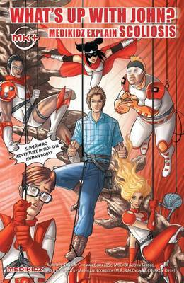 What's Up with John? Medikidz Explain Scoliosis