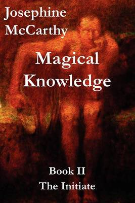 Magical Knowledge Book II - The Initiate