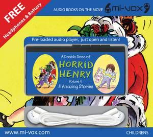A Double Dose of Horrid Henry: v. 6