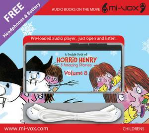 A Double Dose of Horrid Henry: v. 8