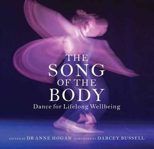 The Song of the Body: Dance for Lifelong Wellbeing