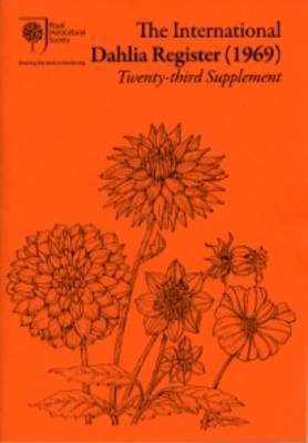 The International Dahlia Register (1969): Twenty-third supplement