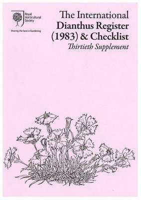 The International Dianthus Register 1983 & Checklist, Thirtieth Supplement