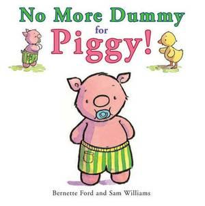 No More Dummy for Piggy!