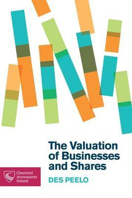 The Valuation of Businesses and Shares