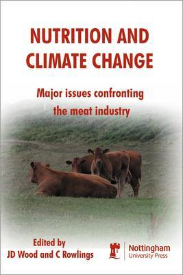 Nutrition and Climate Change: Major Issues Confronting the Meat Industry