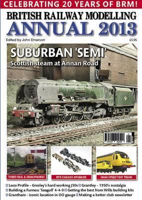 British Railway Modelling Annual 2013