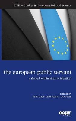 The European Public Servant: A Shared Administrative Identity