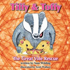 Tiffy and Toffy - The Great Vole Rescue