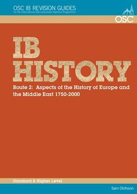 IB History Route 2: Aspects of the History of Europe & the Middle East 1750-2000