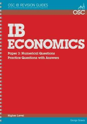 IB Economics: Paper 3 Numerical Questions Higher Level: Practice Questions with Answers