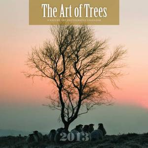 The Arts of Trees Calendar: 2013