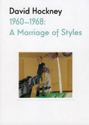 David Hockney 1960-68: A Marriage of Styles