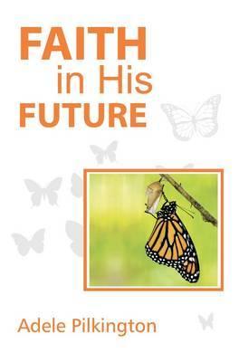 Faith in His Future