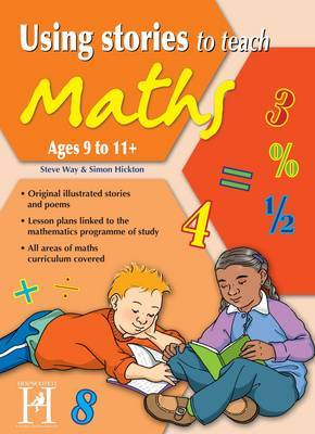 Using Stories to Teach Maths 9-11