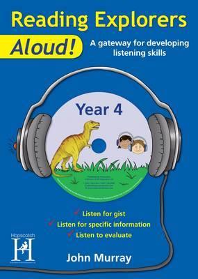 Reading Explorers Aloud! Year 4