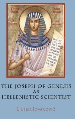 The Joseph of Genesis as Hellenistic Scientist