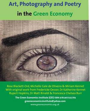 Arts, Poetry and Photography for a Green Economy: A book of poetry, art and photography
