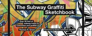 The Subway Graffiti Sketchbook