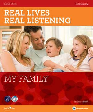Real Lives, Real Listening: My Family - Elementary Student's Book + CD