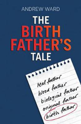 The Birth Father's Tale