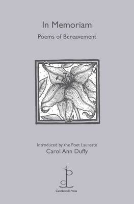 In Memoriam: Poems of Bereavement