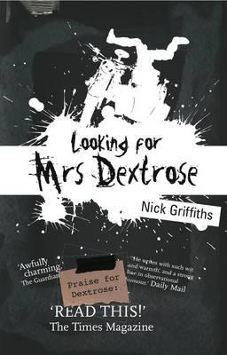 Looking for Mrs Dextrose