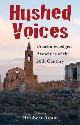 Hushed Voices: Unacknowledged Atrocities of the 20th Century