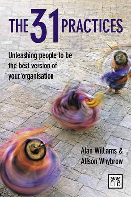 The 31 Practices: Release the Power of Your Organization's Values Every Day