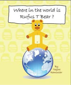 Where in the World is Rufus T Bear?