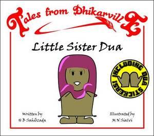 Little Sister Dua: The House of Dua