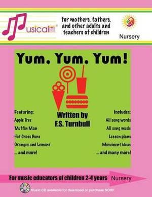 Musicaliti Nursery: Yum, Yum, Yum