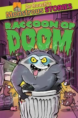 Monstrous Stories: The Racoon of Doom