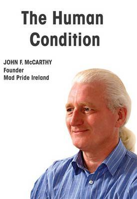 The Human Condition: My Weekly Columns from the Cork Independent