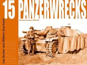 Panzerwrecks 15: German Armour 1944-45