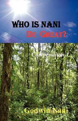 Who Is Nani De Great?