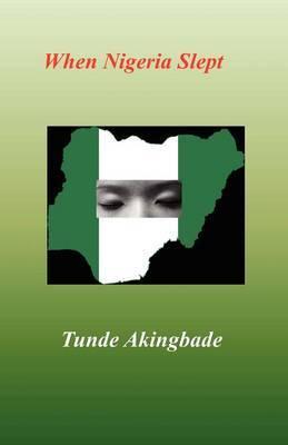 When Nigeria Slept